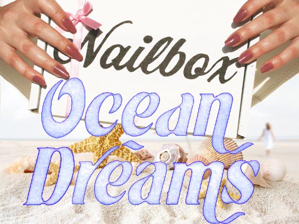 nailbox ocean dreams